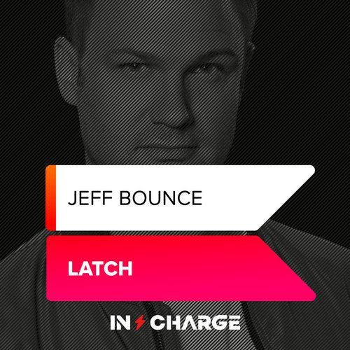 Jeff Bounce - Latch (Extended Mix) [2019]