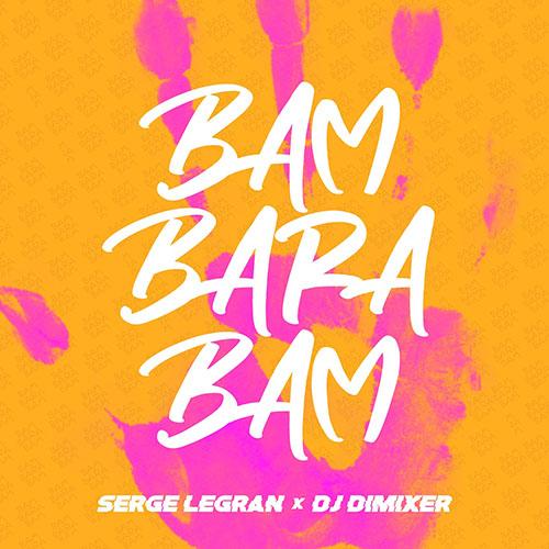 Serge Legran & DJ Dimixer - Bam Barabam (Extended Mix) [2020]