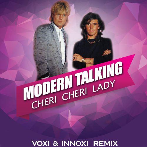 Modern Talking - Cheri Cheri Lady (Voxi & Innoxi Remix) [2020]