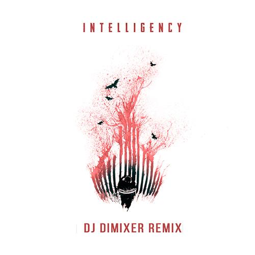 Intelligency - August (DJ Dimixer Extended Remix) [2020]