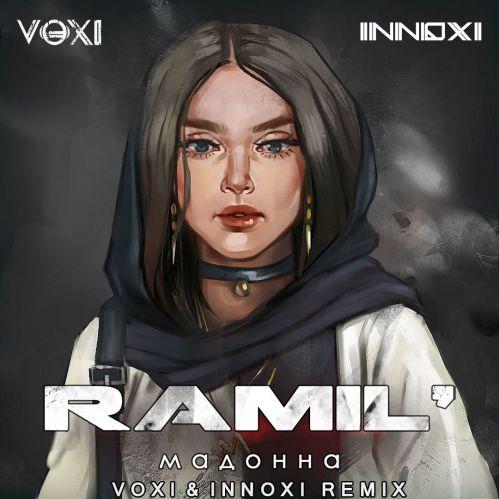 Ramil - Мадонна (Voxi & Innoxi Remix) [2020]