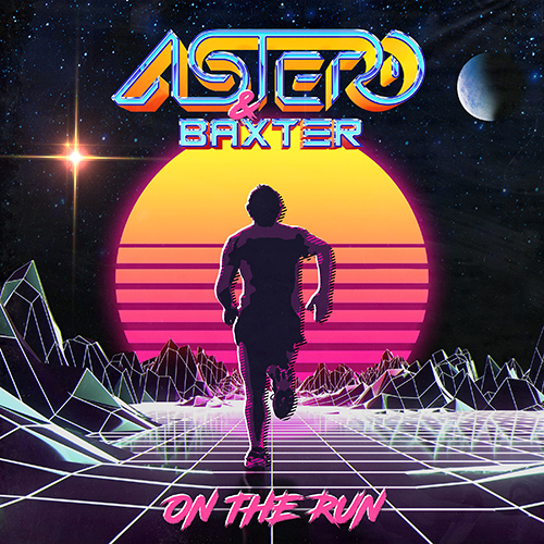 Astero & Baxter - On The Run (Extended Mix) [2020]