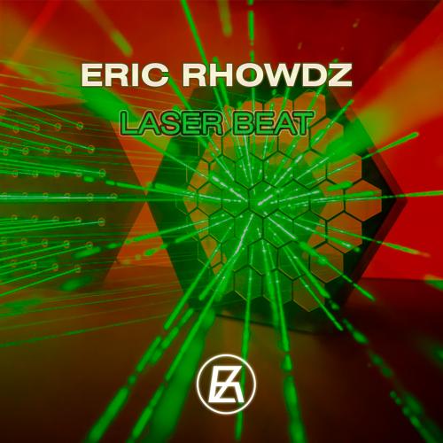 Eric Rhowdz - Laser Beat (Extended Mix) [2020]