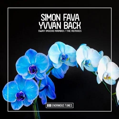 Simon Fava, Yvvan Back - Sway (Mucho Mambo) (Leventina; Me & My Toothbrush Remix's) [2020]