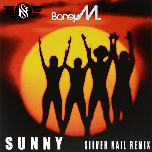 Bonny M - Sunny (Silver Nail Remix) [2020]