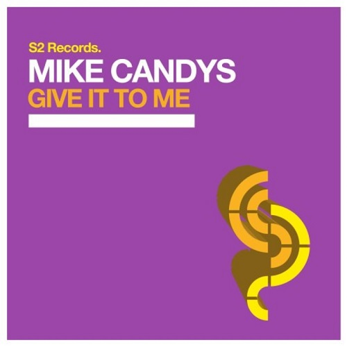 Mike Candys - Give It To Me (Original Club Mix) [2020]