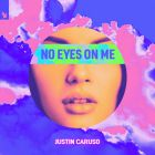Justin Caruso - No Eyes On Me (Madison Mars Extended Remix) [2020]