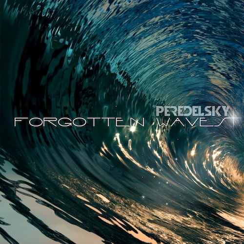 Peredelsky - Forgotten Waves (Original Mix) [2020]