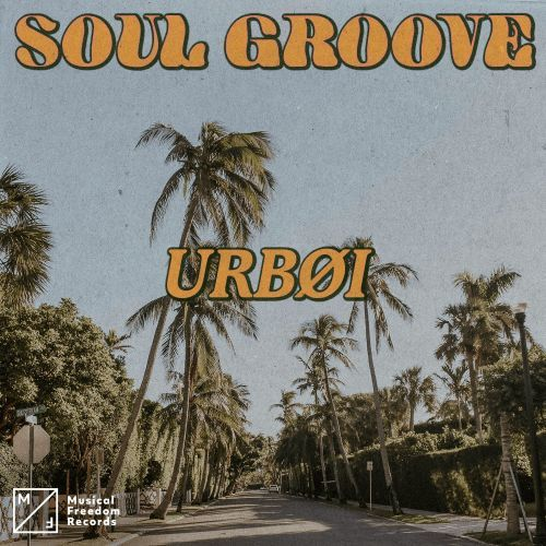 Urboi - Soul Groove (Extended Deep Mix) [2020]