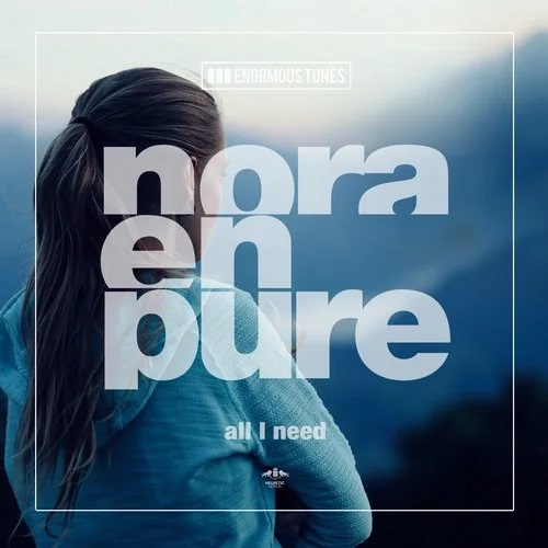 Nora En Pure - All I Need (Extended Mix) [2020]