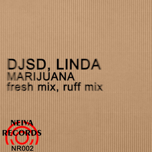 Djsd, Linda - Marijuana (Fresh; Ruff Mix's) [2020]