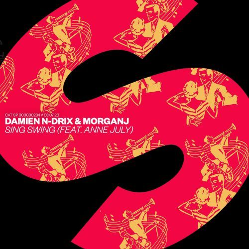 Damien N-Drix & Morgan J Feat. Anne July - Sing Swing; Dubdogz Feat. Charlott Boss - Pablo Escobar (Extended Mix's) [2020]