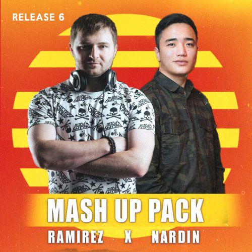 Ramirez x Nardin - Mashup Pack (Release 6) [2020]