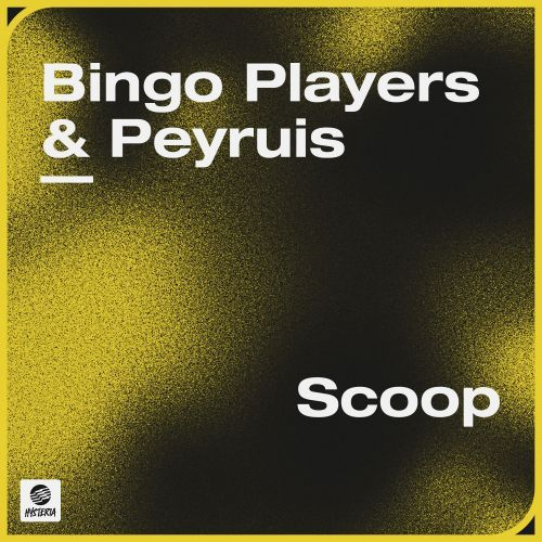 Bingo Players & Peyruis - Scoop; Pansil - Outta Work; Spendogg - Feel The Rush (Jerome Robins Remix); Stage Rockers & Adam Griffin Feat. Salena Mastroianni - Say [2020]