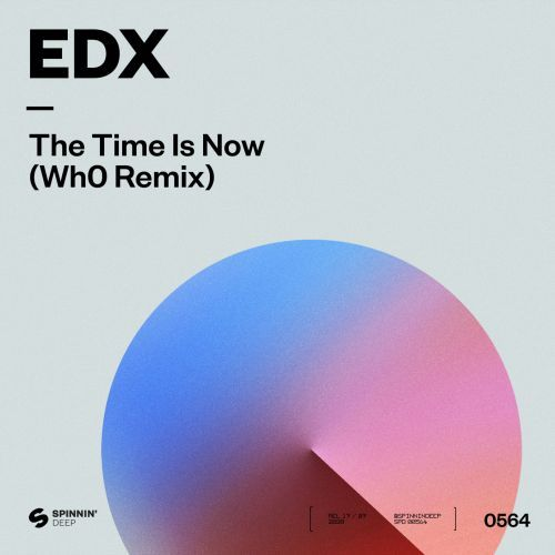 Edx - The Time Is Now (Who Remix) [2020]