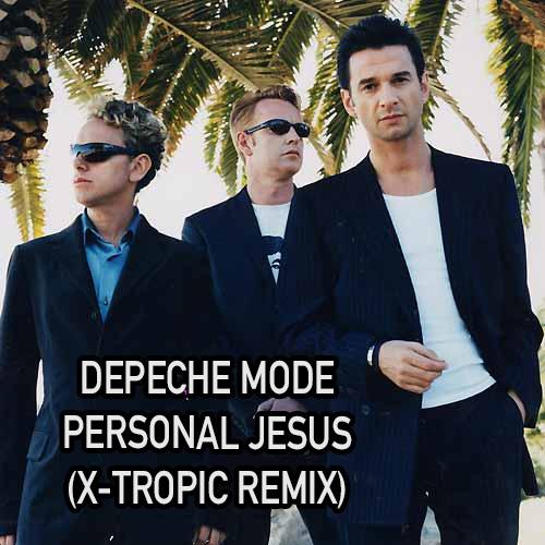 Depeche Mode - Personal Jesus (X-Tropic Remix) [2020]