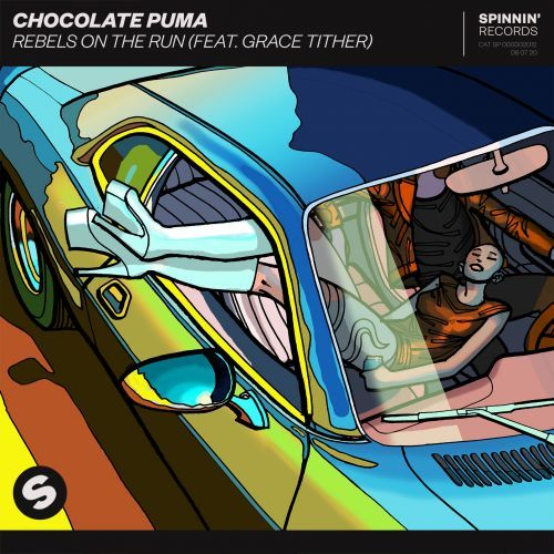 Chocolate Puma Feat. Grace Tither - Rebels On The Run; Disty - Tension; Edx - The Time Is Now (Robert Burian Remix); Samuele Sartini & Dr. Space - Roses [2020]