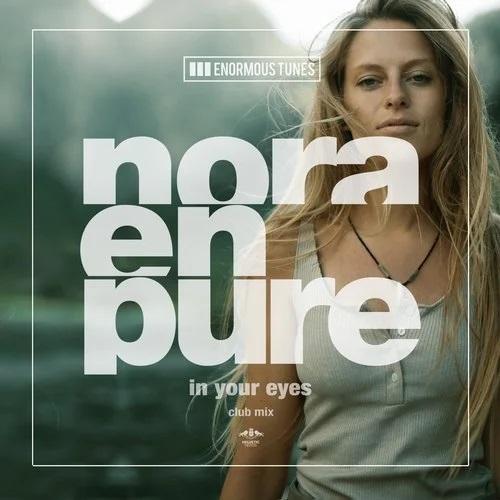 Nora En Pure - In Your Eyes (Club Mix); Passenger 10 - Tales & Dreams (Eran Hersh Remix) [2020]