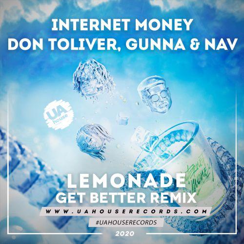Internet Money, Don Toliver, Gunna & NAV - Lemonade (Get ...