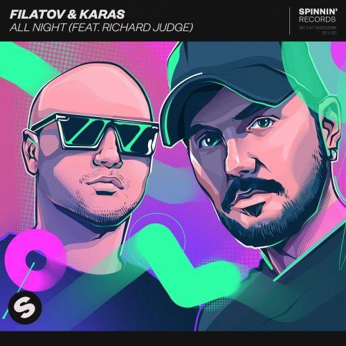Filatov & Karas Feat. Richard Judge - All Night (Extended Mix) [2020]