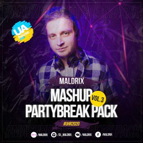Maldrix - Mashup Partybreak Pack Vol.3 [2020]