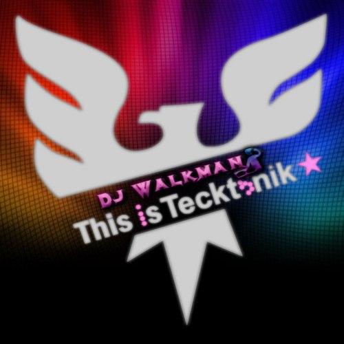 DJ Walkman - This Is Tecktonik [2020]