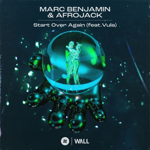 Marc Benjamin & Afrojack Feat. Vula - Start Over Again (Extended Mix) [2021]