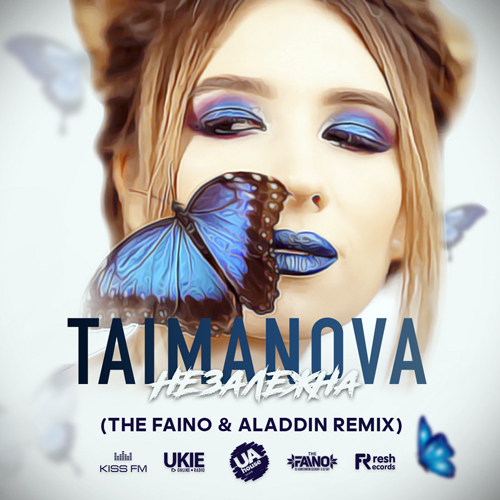 Taimanova - Незалежна (The Faino, Aladdin & Arfeeva Remix) [2021]