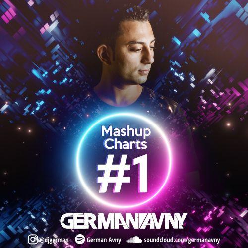 German Avny - Mashup Charts #1 [2021]