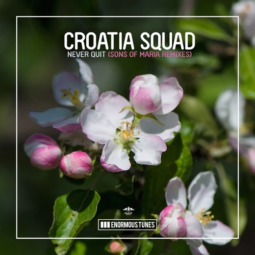 Chapter & Verse - Lights Go Out; Choomba - Say It (Go Freek Remix); Croatia Squad - Never Quit (Sons of Maria Remix); Noah Ayrton & G-Pol - Never Quit; Alterboy & Heynegaard - Where 2 Go [2021]