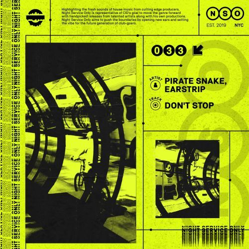 Pirate Snake, Earstrip - Don't Stop (Extended Mix) [2021]