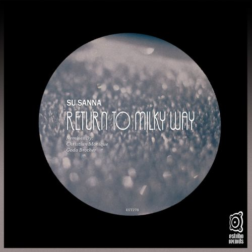 Su Sanna - Return To Milky Way (Goda Brother Remix) [2021]