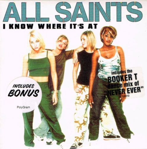 All Saints – I Know Where It's At (Australasia CDS) [1998]