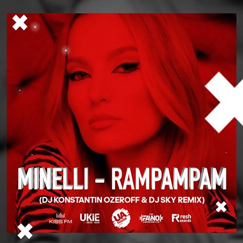 Minelli - Rampampam (Dj Konstantin Ozeroff & Dj Sky Remix) [2021]