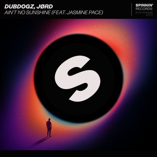 Dubdogz, Jord Feat. Jasmine Pace - Ain't No Sunshine (Extended Mix) [2021]