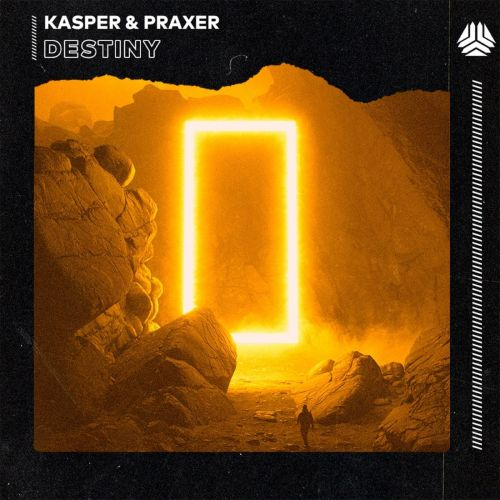 Kasper & Praxer - Destiny (Extended Mix) [2021]