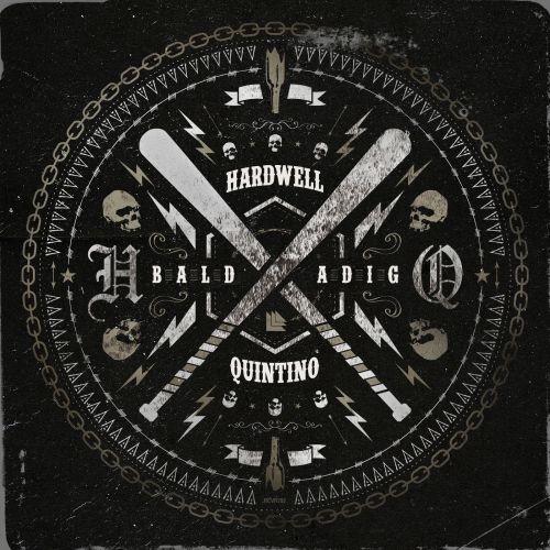 Hardwell & Quintino - Baldadig (Extended Mix) [2021]