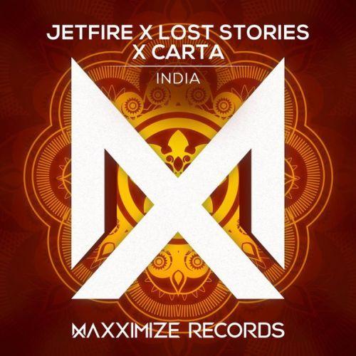 Jetfire x Lost Stories x Carta - India (Extended Mix) [2021]