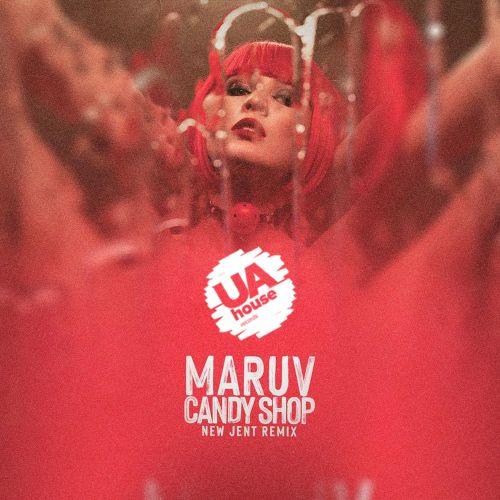 Maruv - Candy Shop (New Jent Remix) [2021]
